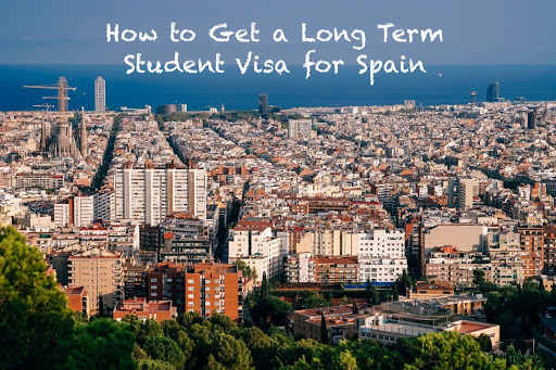 How to get a long term student visa for Spain